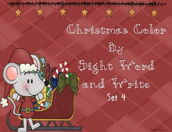 Christmas Color by Sight Word & Write Set 4 (PP) Lucy Calkins and Dolch Words
