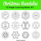 Christmas Coloring Book: Christmas Mandalas