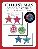 Christmas Coloring Cards & 3D Popup Ornament Craft