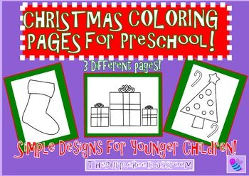 Christmas Coloring Pages for YOUNG Children -Preschool/Kin