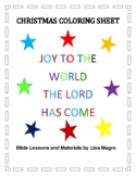 Christmas Coloring Sheet - Joy to the World the Lord has Come!  No Prep!