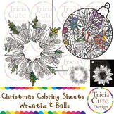 Christmas Coloring Sheets - Wreaths & Balls : Zen Doodle