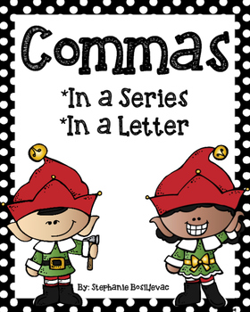 Christmas Commas (Commas in a Series, Commas in a Letter)