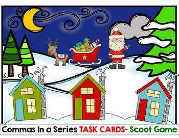 Christmas Commas in a Series Scoot Game- Task Cards or Center