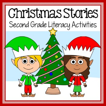 Christmas Common Core Literacy Original Stories And Activities 2nd Grade