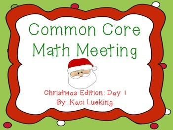Christmas Common Core Math Meeting