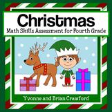 Christmas Common Core Math Skills Assessment (4th Grade)