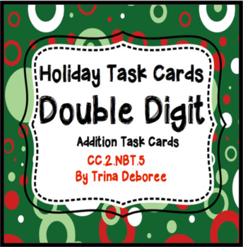 Christmas Double Digit Addition Task Cards for Second Grade