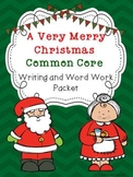 Christmas Writing and Word Work Packet