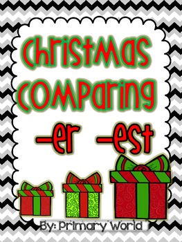 "Christmas Comparing Suffixes ""-er"", ""-est"" Common Core"