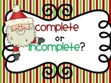 Christmas Complete or Incomplete Sentences