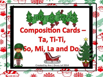Christmas Composition Cards - Ta, Ti-Ti and So, Mi, La and Do