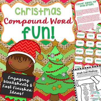 Christmas Compound Words- Whole group + center games, Worksheets, Fast Finishers
