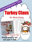 Christmas Comprehension Test: Turkey Claus - First or Second Grade