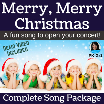 """Christmas Concert Song   """"Merry, Merry Christmas""""   Complete Song Package"""