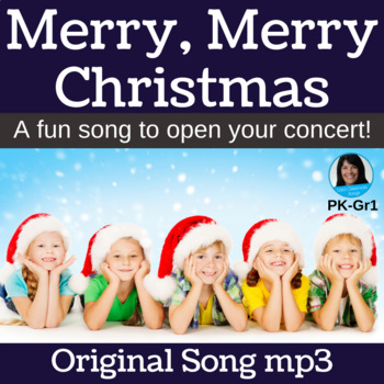 "Christmas Concert Song | ""Merry, Merry Christmas"" by Lisa Gillam | Song mp3"