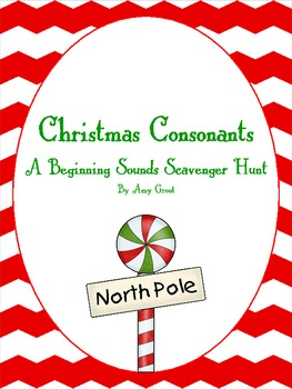 Christmas Consonants: Beginning Sounds Scavenger Hunt