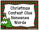 Christmas Context Clue Nonsense Words