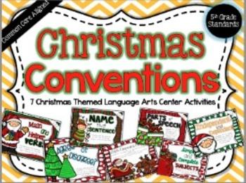 Christmas Conventions: 7 Common Core Language Arts Centers (Gr. 4-6)