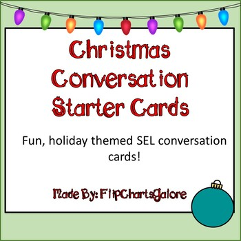 Christmas Conversation Starters! SEL Ornament Cards - Social Emotional Learning