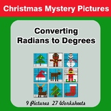 Christmas: Converting Radians To Degrees - Math Mystery Pictures