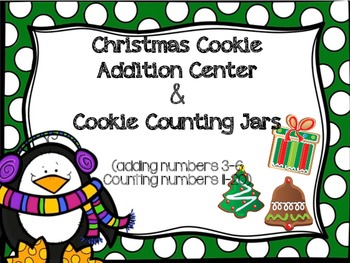 Christmas Cookie Counting Jars and Addition Math Center