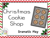 Christmas Cookie Shop Drmatic Play