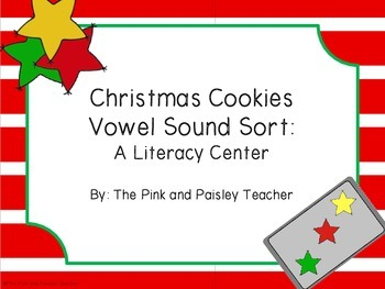 Christmas Cookie Vowel Sound Sort Literacy Center