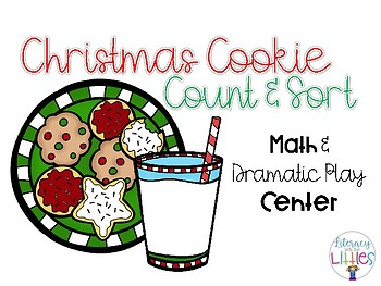 Christmas Cookies Count and Sort {Math & Dramatic Play Center}