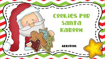 Addition Kaboom Game - Cookies For Santa Addition Facts Fluency