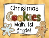 Christmas Cookies Math: 1st Grade!