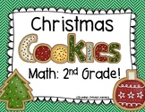 Christmas Cookies Math: 2nd Grade!