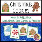 Noun & Adjectives Sorts, Glyph, and Task Cards Christmas Cookies