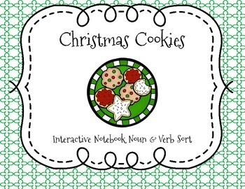 Christmas Cookies Noun & Verb Interactive Notebook Sort
