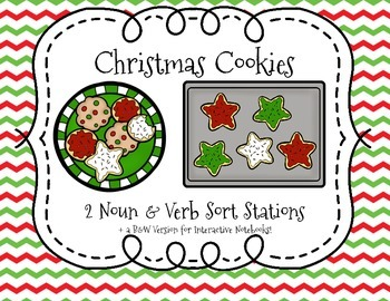 Christmas Cookies Noun & Verb Stations + Interactive Notebook Activity