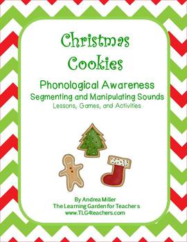 Christmas Cookies~ Segmenting and Manipulating Sounds