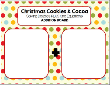 Christmas Cookies and Cocoa DOUBLES PLUS ONE Math Pack