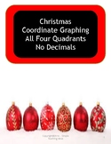 Christmas Coordinate Graphing - Four Quadrants - No decimals