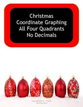 Christmas Coordinate Graphing - Four Quadrants - No decimals