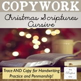 Christmas Copywork: CURSIVE Handwriting Practice with Scripture