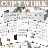 Christmas Copywork: Qld Beginner's Font, ESV Scriptures