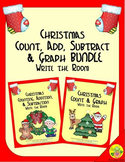 Christmas Count, Add, Subtract & Graph: Write the Room BUNDLE