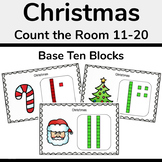 Christmas Count and Write the Room 11-20 (Base Ten Blocks)