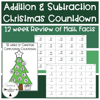 Christmas Countdown: Addition & Subtraction 12 Week Review
