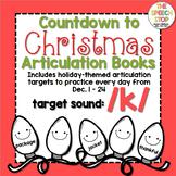 Christmas Countdown Articulation Book - /k/