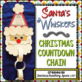 Christmas Countdown Chain --- Trimming Santa's Whiskers