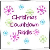 Christmas Countdown Riddle: An Advent Calendar Companion
