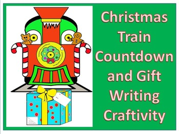 Christmas Countdown Train with gift writing Craftivity