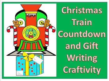 Christmas Countdown Train with gift writing Craftivity