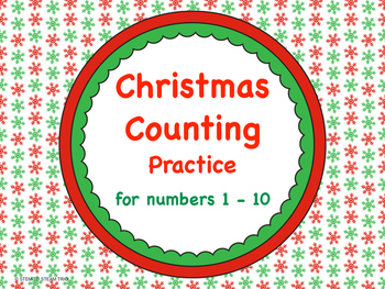 Christmas Counting Practice for Numbers 1 to 10